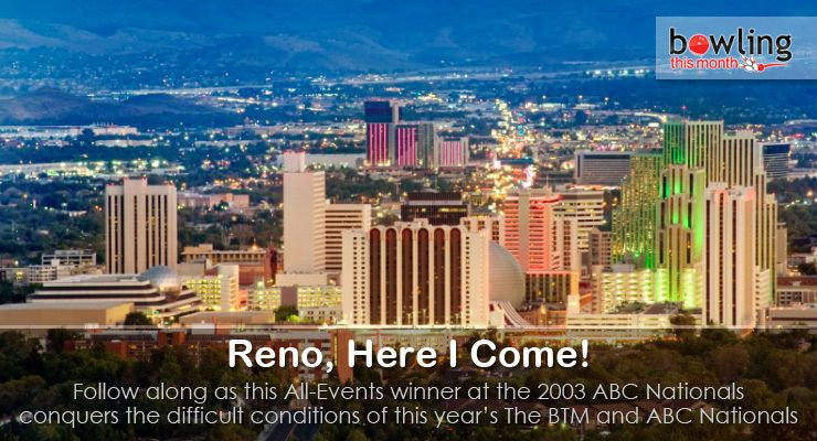Reno, Here I Come!