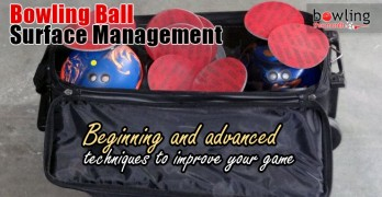Bowling Ball Surface Management