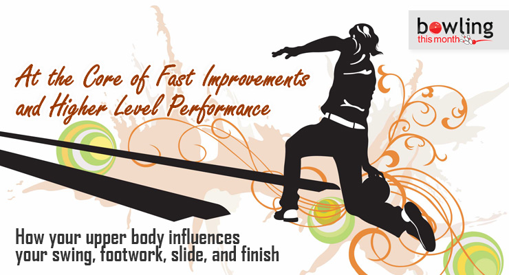 At the Core of Fast Improvements and Higher Level Performance