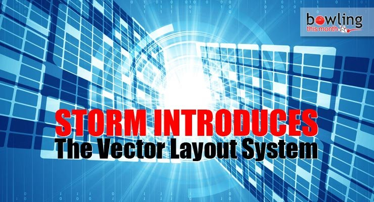 Storm Introduces the Vector Layout System