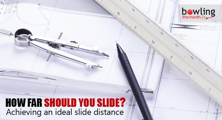 How Far Should You Slide?