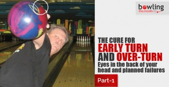 The Cure for Early Turn and Over-Turn - Part 1