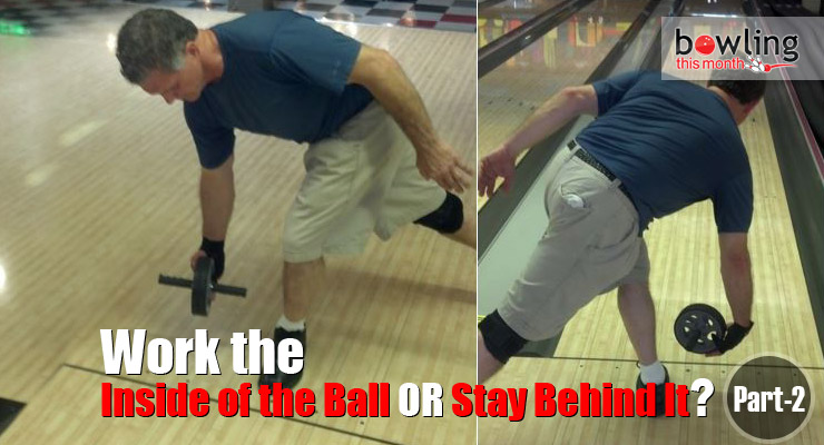 Work the Inside of the Ball or Stay Behind it? - Part 2