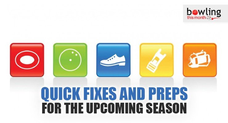 Quick Fixes and Preps for the Upcoming Season