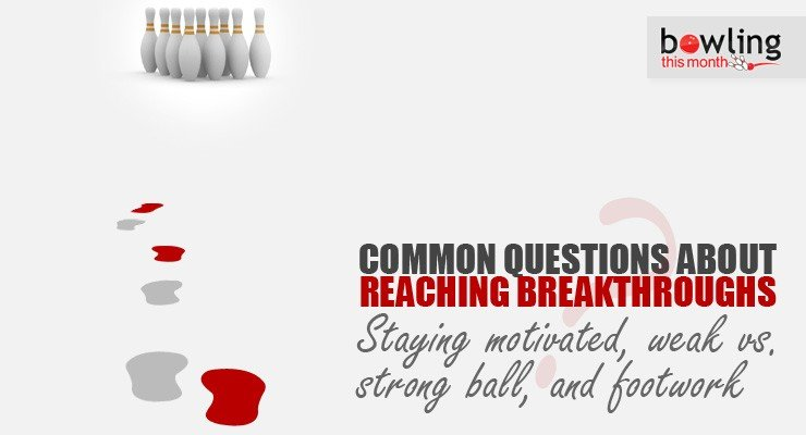 Common Questions About Reaching Breakthroughs