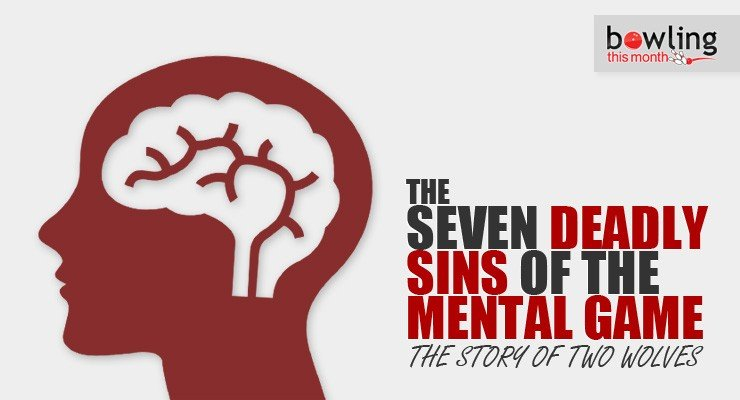 The Seven Deadly Sins of the Mental Game