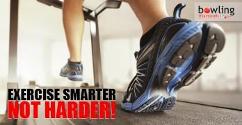 Exercise Smarter, Not Harder
