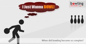 I Just Wanna Bowl!