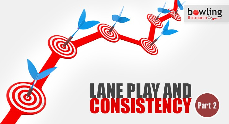 Lane Play and Consistency - Part 2