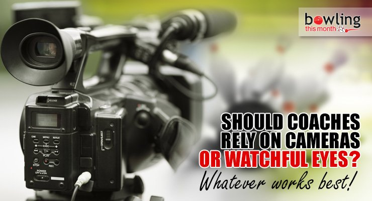 Should Coaches Rely on Cameras or Watchful Eyes?