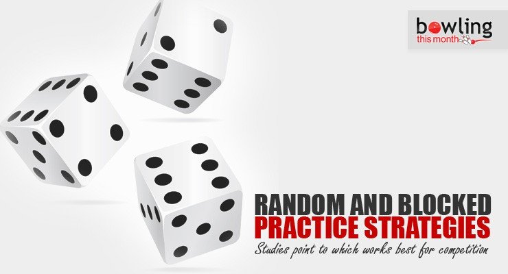 Random and Blocked Practice Strategies