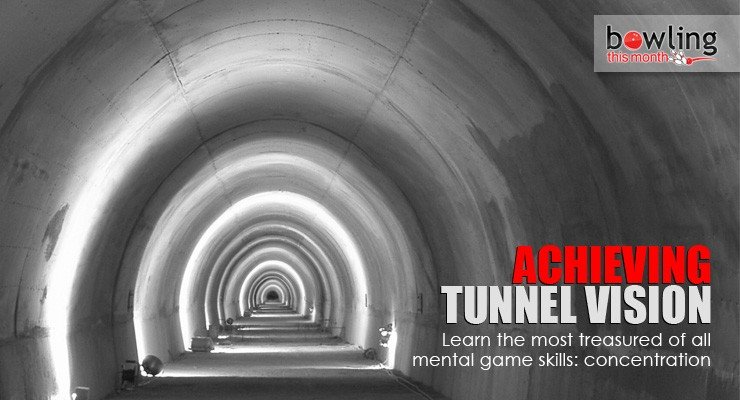 Achieving-Tunnel-Vision