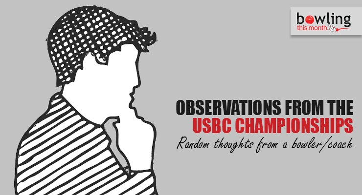 Observations from the USBC Championships