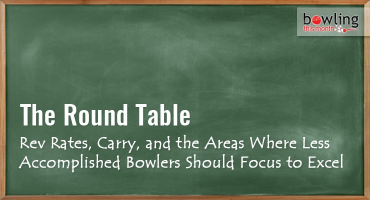 Rev Rates, Carry, and the Areas Where Less Accomplished Bowlers Should Focus to Accel