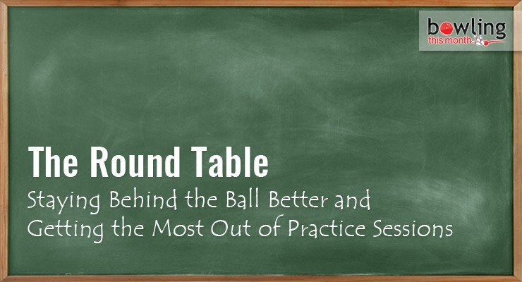 Staying Behind the Ball Better and Getting the Most Out of Practice Sessions