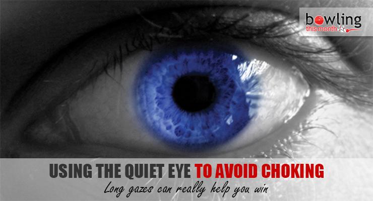 Using the Quiet Eye to Avoid Choking