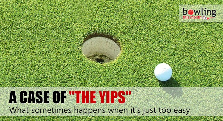 "A Case of ""the Yips"""
