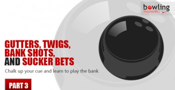 Gutters, Twigs, Bank Shots, and Sucker Bets - Part 3