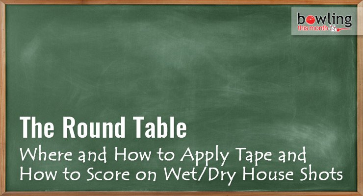 Where-and-How-to-Apply-Tape-and-How-to-Score-on-Wet-Dry-House-Shots