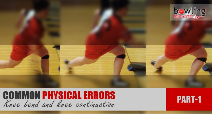 Common Physical Errors - Part 1