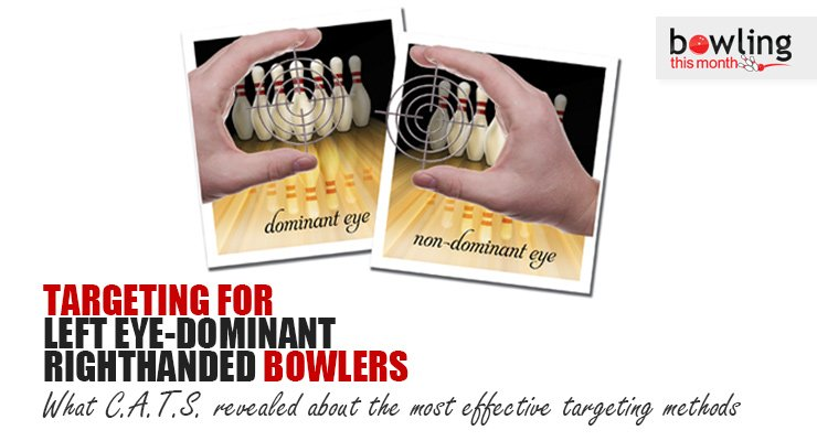 Targeting for Left Eye-Dominant Righthanded Bowlers
