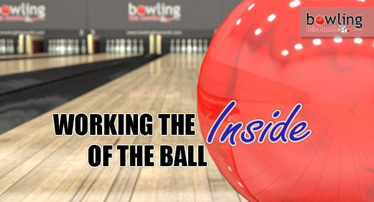Working the Inside of the Ball