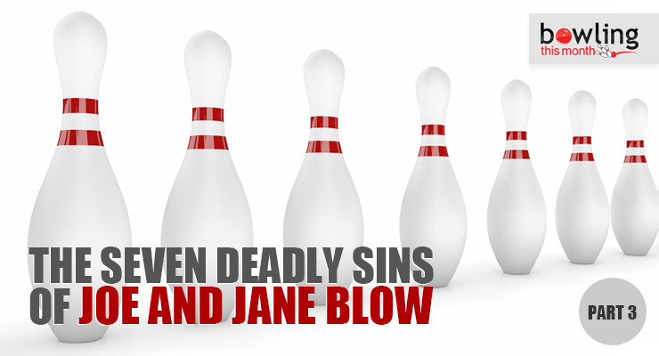 The Seven Deadly Sins of Joe and Jane Blow - Part 3