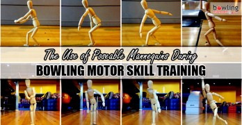 The Use of Poseable Mannequins During Bowling Motor Skill Training