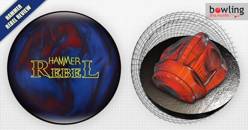 Hammer Rebel Bowling Ball Review - Bowling This Month