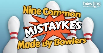 Nine Common Mistaykes Made By Bowlers