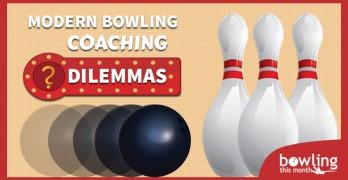 Modern Bowling Coaching Dilemmas