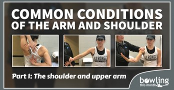 Common Conditions of the Arm and Shoulder - Part 1