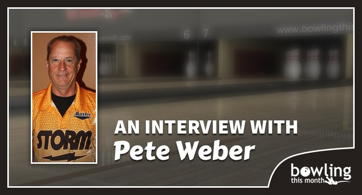 An Interview with Pete Weber