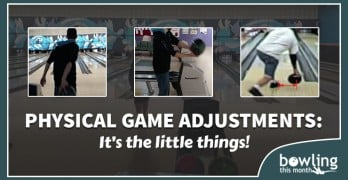 Physical Game Adjustments: It's the Little Things!