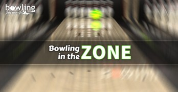 Bowling in the Zone