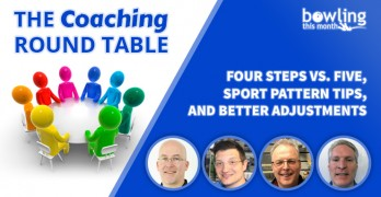 The Coaching Round Table: Four Steps vs. Five, Sport Pattern Tips, and Better Adjustments