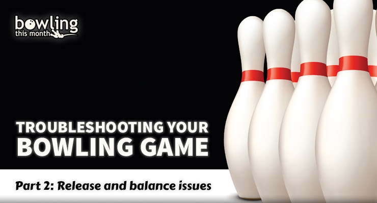 Troubleshooting Your Bowling Game - Part 2