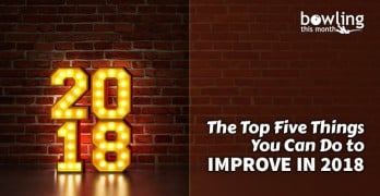 The Top Five Things You Can Do to Improve in 2018
