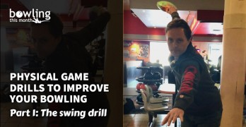 Physical Game Drills to Improve Your Bowling - Part 1