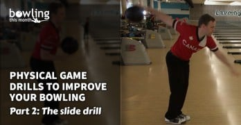Physical Game Drills to Improve Your Bowling - Part 2