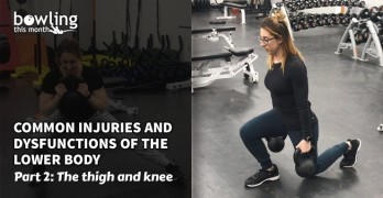 Common Injuries and Dysfunctions of the Lower Body - Part 2
