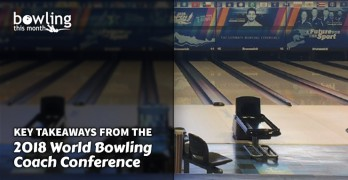 Key Takeaways from the 2018 World Bowling Coach Conference