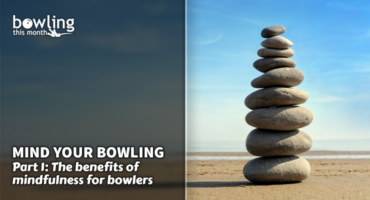 Mind Your Bowling - Part 1