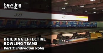 Building Effective Bowling Teams – Part 2