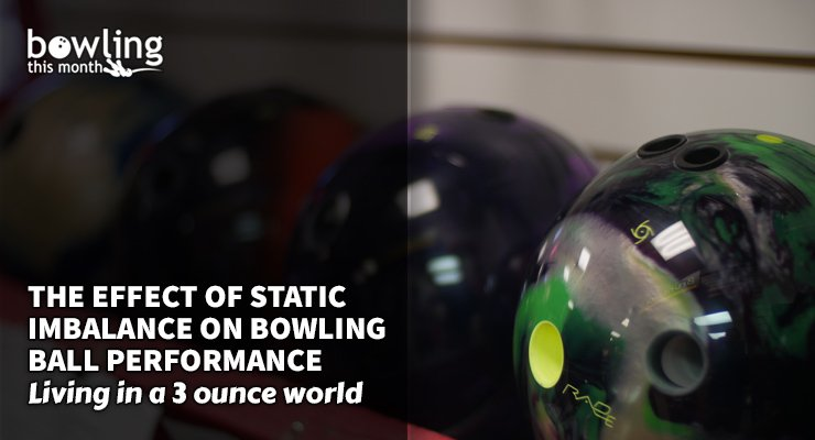 The Effect of Static Imbalance on Bowling Ball Performance