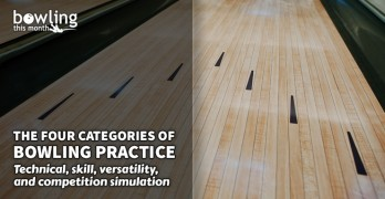 The Four Categories of Bowling Practice