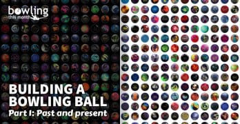 Building a Bowling Ball - Part 1