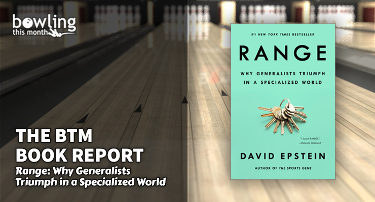 The BTM Book Report: 'Range: Why Generalists Triumph in a Specialized World'