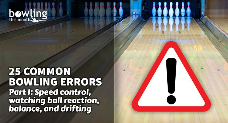 25 Common Bowling Errors - Part 1