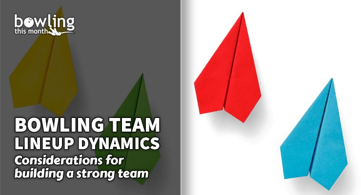 Bowling Team Lineup Dynamics